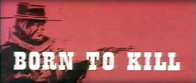 IMAGE: Born to Kill (1967) English Title Card
