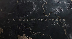 Of Kings and Prophets